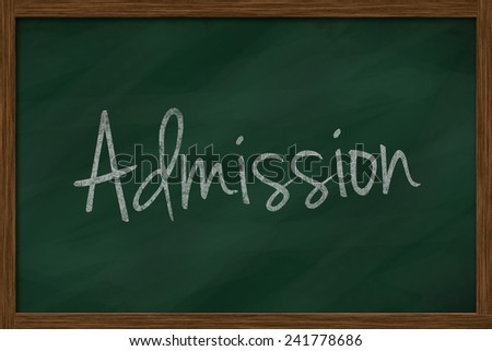 Admission word on chalkboard - stock photo