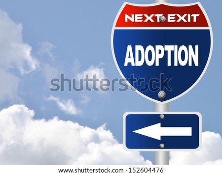 Adoption road sign - stock photo