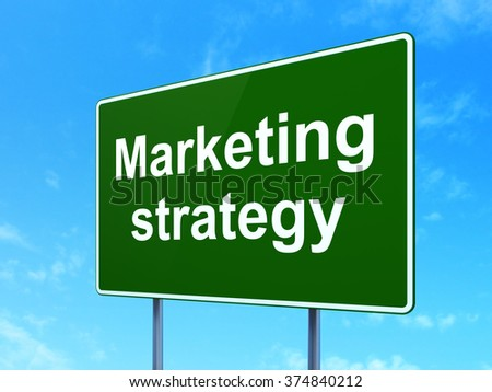 Advertising concept: Marketing Strategy on road sign background - stock photo
