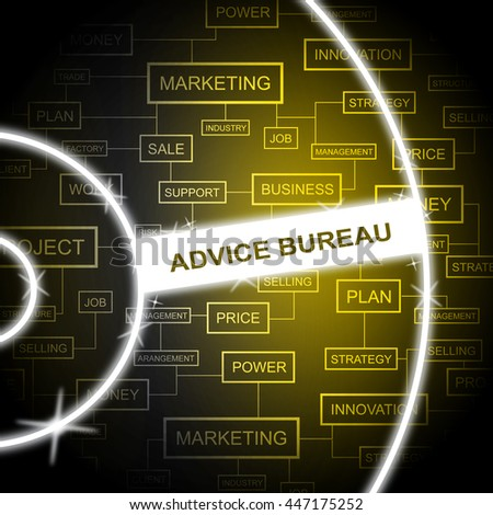 Advice Bureau Showing Agency Service And Guidance