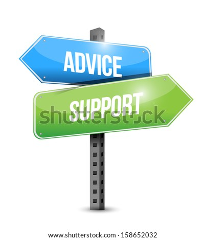 advice, support road sign illustrations design over a white background - stock photo