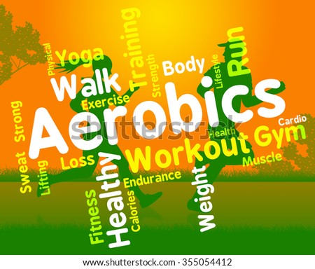Aerobics Words Indicating Getting Fit And Cardio  - stock photo