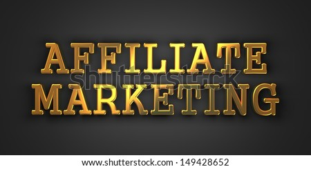 Affiliate Marketing. Gold Text on Dark Background. Business Concept. 3D Render. - stock photo