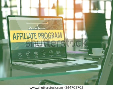 Affiliate Program Concept Closeup on Laptop Screen in Modern Office Workplace. Toned 3d Image with Selective Focus. - stock photo