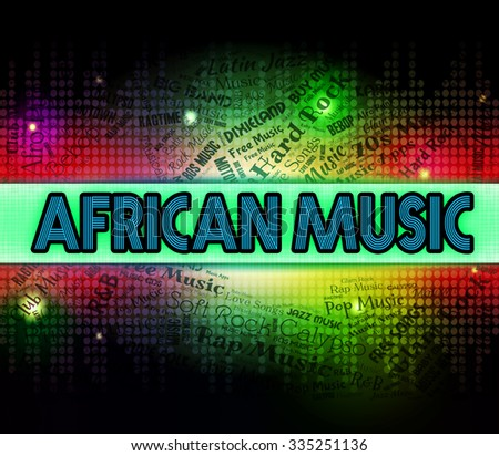 African Music Representing Sound Track And Acoustic - stock photo
