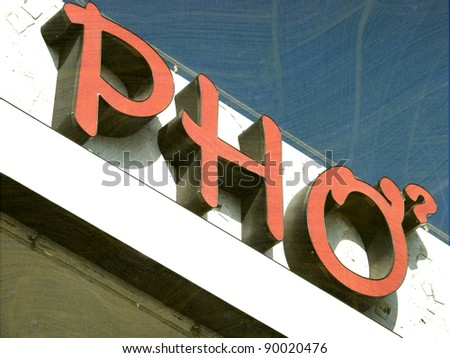 aged and worn vintage photo of  vietnamese pho sign - stock photo