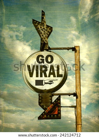 aged and worn vintage photo of viral sign  - stock photo