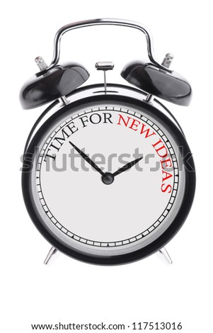 Alarm clock with the inscription Time for new idea