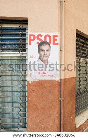 ALICANTE, SPAIN-DECEMBER 5, 2015: Political campaign poster depicting opposition leader Pedro Sanchez on the kickoff to the 2015 elections.