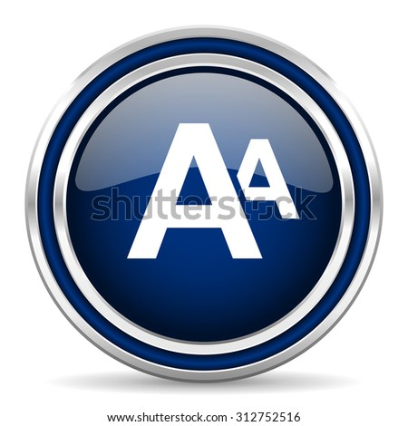 alphabet blue glossy web icon modern computer design with double metallic silver border on white background with shadow for web and mobile app round internet button for business usage   - stock photo