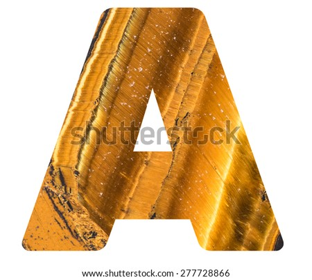 Alphabet from mineral tiger eye  isolated on white background -  letter A. - stock photo
