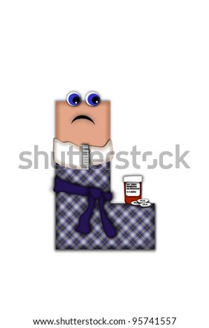 Alphabet letter L, in the alphabet set Flu Season, is dressed in plaid robe and scarf.  Letter has eyes and a miserable frown.  Medicine, thermometer, tissues or hot water bottle decorate letter. - stock photo