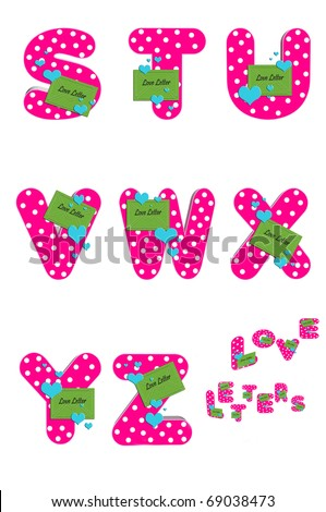 "Alphabet Love Letters  S to Z is decorated with a bright green envelope with the words ""love letter"".  Each letters is hot pink and decorated with polka dots and floating hearts. - stock photo"