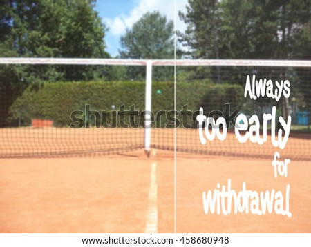 Always Early Withdrawal Background Tennis Court Stock Photo Royalty