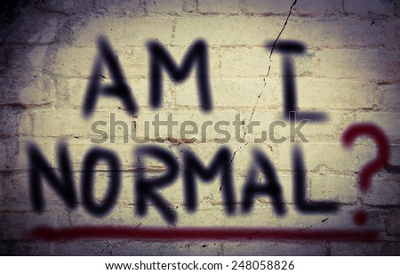 Am I Normal Concept - stock photo