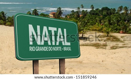 Amazing green sign of Natal ( Rio Grande do Norte ) and the beach in the background , Brazil - South America