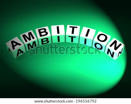Ambition Dice Showing Targets Ambitions and Aspiration - stock photo