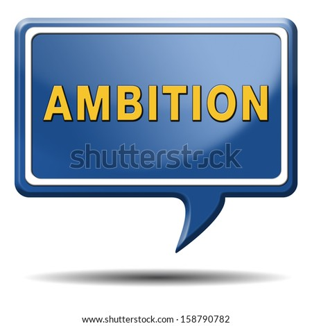 ambition set and achieve goals change future and be successful icon banner or sign