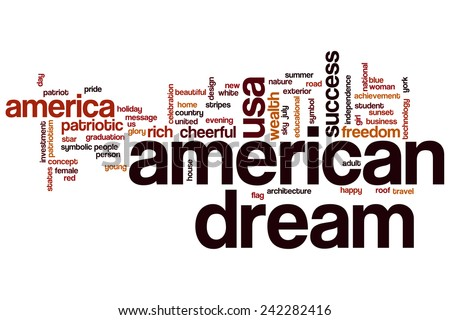 the american dream as it relates The alliance for the american dream is a network of communities, each  anchored by a public research university, that will  view all related.