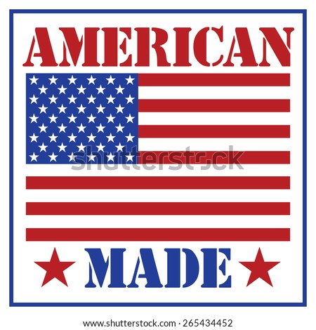 American Made text design with the American flag. - stock photo