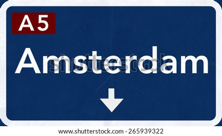 Amsterdam Netherlands Highway Road Sign - stock photo
