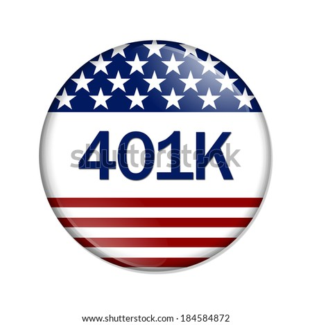 An America Retirement Button , A white button red stripes and stars with word 401k isolated on a white background - stock photo