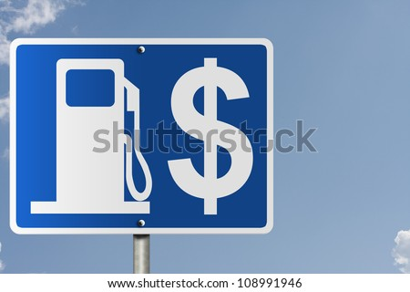 An American road sign with a sky background gas symbol and dollar sign, The price of gas - stock photo