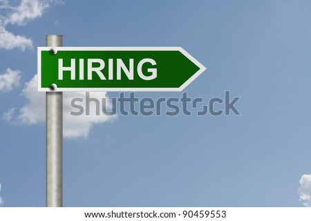 An American road sign with sky background and copy space for your message, Hiring