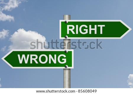 An American road sign with sky background and copy space for your message, The way to right or wrong