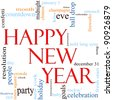 An illustration around the words Happy New Year with lots of different terms such as confetti, countdown, midnight, eve, ball drop, party, auld lang syne, celebration, resolution and a lot more. - stock photo