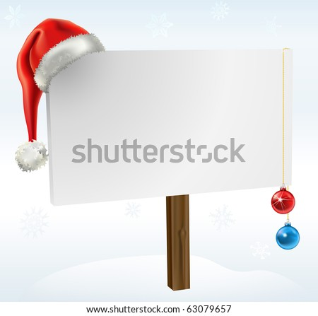 an illustration of a blank winter sign, with copy space for you to place your text on. Featuring a santas hat, snow flakes and christmas baubles. - stock photo
