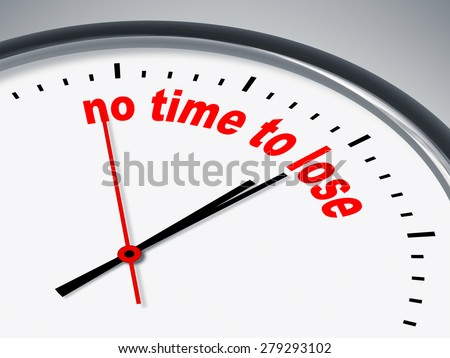 An illustration of a clock with the words no time to lose