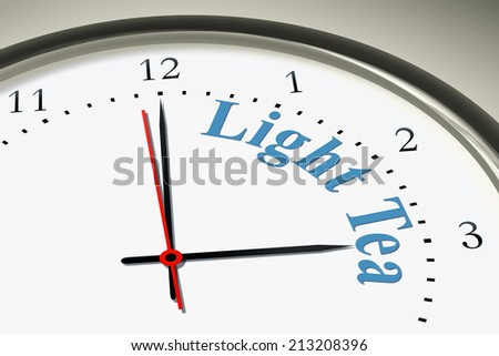 An image of a nice clock with the words light tea
