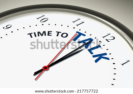 An image of a nice clock with the words time to talk