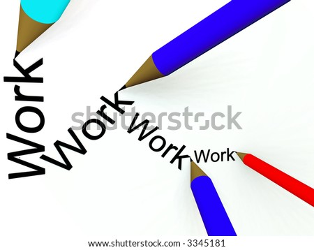 "An image of a set of pencils that are writing the word ""work""."