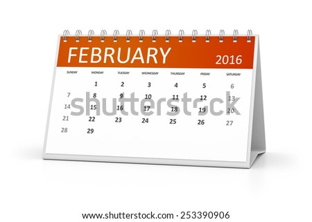 An image of a table calendar for your events February 2016 - stock photo