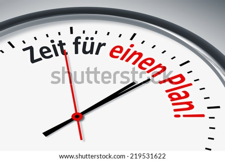 An image of a typical clock with text time for a plan in german language
