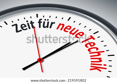 An image of a typical clock with text time for new technique in german language