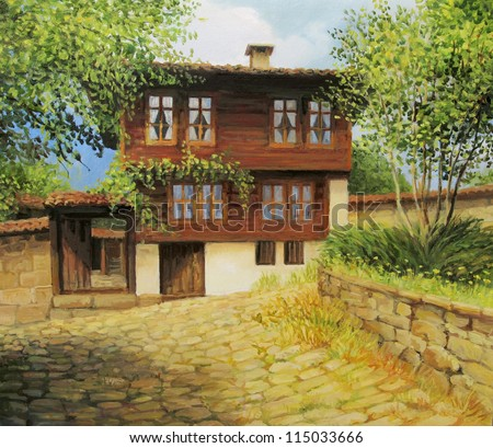 An oil painting on canvas of an old historical house in the small rural town Kotel, Bulgaria at the beginning of the autumn. - stock photo
