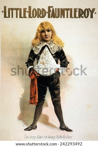 An 1888 theater poster of Little Lord Fauntleroy, a character created by author Frances Hodgson Burnetton in 1885. The popular book was adapted for the theater. - stock photo