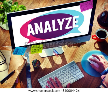 Analyze Evaluation Consideration Planning Strategy Concept - stock photo