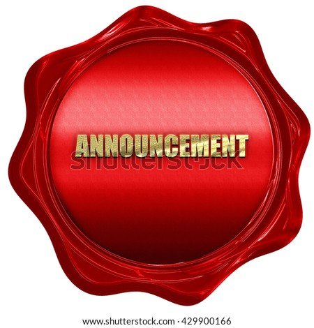announcement, 3D rendering, a red wax seal - stock photo