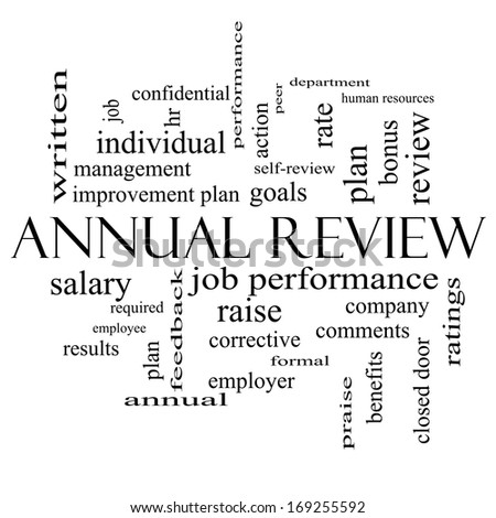 Annual Review Word Cloud Concept in black and white with great terms such as job performance, plan, hr, goals and more. - stock photo