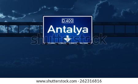 Antalya Turkey Highway Road Sign at Night - stock photo