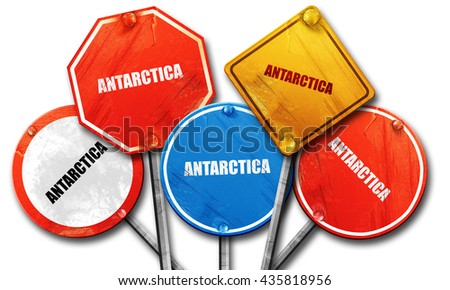 antarctica, 3D rendering, rough street sign collection - stock photo