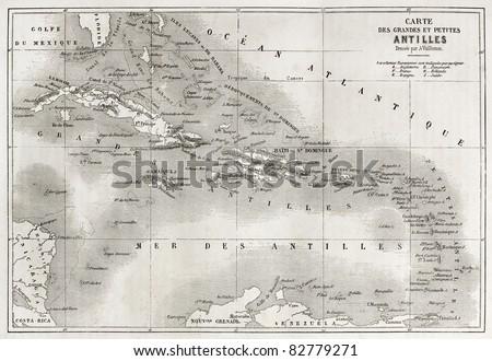Antilles old map. Created by Vuillemin and Erhard, published on Le Tour du Monde, Paris, 1860 - stock photo