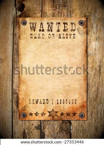 antique page - wanted dead or alive. vintage wanted poster - stock photo