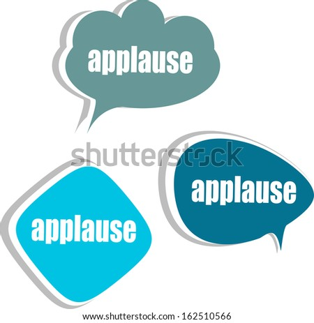 applause word on modern banner design template. set of stickers, labels, tags, clouds, raster