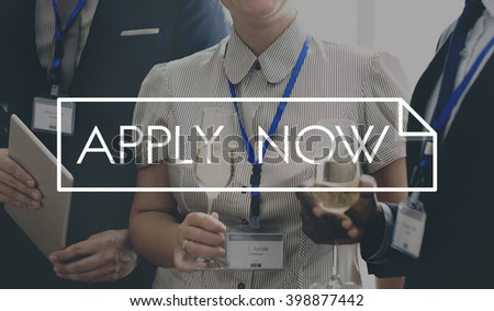 Apply Now Application Human Resources Employment Concept