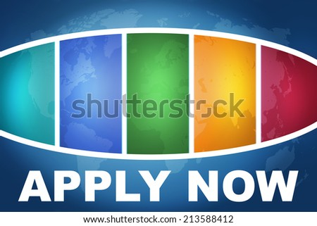 Apply now text illustration concept on blue background with colorful world map - stock photo